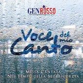 Voce del mio canto. Messa cantata nel tempo della Misericordia. CD - Gen Rosso
