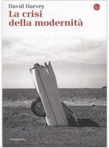 Copertina di 'La crisi della modernità'