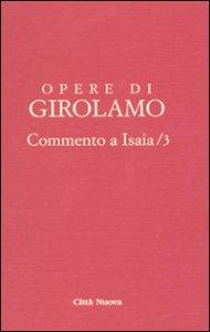 Copertina di 'Commento a Isaia vol. IV/3 - San Girolamo'