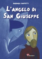 L' Angelo di san Giuseppe - Barbara Baffetti