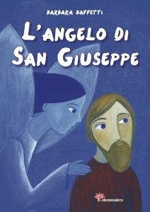 Copertina di 'L' Angelo di san Giuseppe'