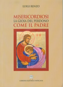 Copertina di 'Misericordiosi come il Padre'