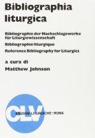 Bibliographia liturgica - Johnson Matthew