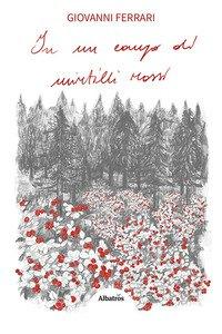 Copertina di 'In un campo di mirtilli rossi'