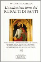 L'undicesimo libro dei Ritratti di Santi - Sicari Antonio Maria