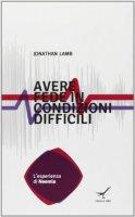Avere fede in condizioni difficili - Jonathan Lamb