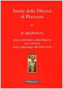 Copertina di 'Storia delle Diocesi di Piacenza'