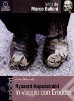 In viaggio con Erodoto letto da Marco Baliani - Kapuscinski Ryszard