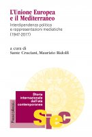 L'Unione Europea e il Mediterraneo - AA. VV.