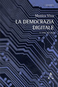 Copertina di 'La democrazia digitale. Il caso del M5S'