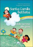 Santa Camilla Battista dalle lacrime alla gioia - Laura Chiara