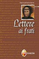 Lettere ai frati - Serrini Lanfranco