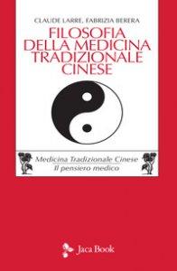 Copertina di 'Filosofia della medicina tradizionale cinese'