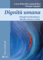 Dignit� umana - Mariella Lombardi Ricci, Giuseppe Zeppegno