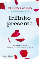 Infinito presente - Pagano Flavio