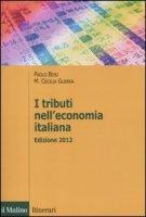 I tributi nell'economia italiana - Bosi Paolo, Guerra M. Cecilia