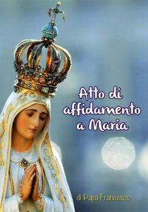 Copertina di 'Atto di affidamento a Maria'