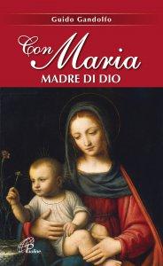 Copertina di 'Con Maria Madre di Dio'