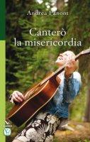 Canterò la misericordia - Andrea Panont