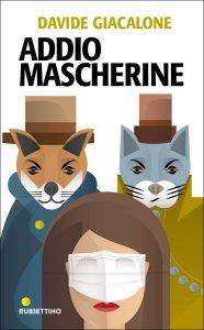 Copertina di 'Addio mascherine'