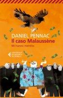 Il caso Malaussène. Mi hanno mentito - Pennac Daniel