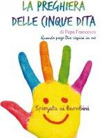 La preghiera delle cinque dita - Papa Francesco
