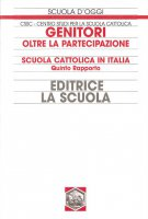 Genitori oltre la partecipazione. Oltre la partecipazione scuola cattolica in Italia. 5° rapporto