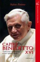 Capire Benedetto XVI - Stefano Fontana