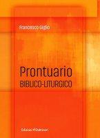 Prontuario biblico-liturgico - Francesco Giglio