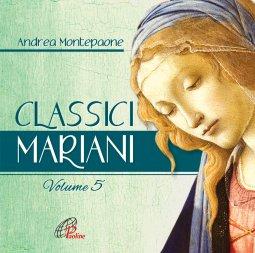 Copertina di 'Classici mariani. Vol. 5 - CD'