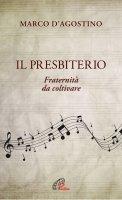 Il presbiterio - Marco D'Agostino