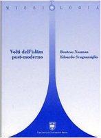 Volti dell'Islam post-moderno - Scognamiglio Edoardo, Naaman Boutros
