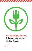Il bene comune della Terra - Vandana Shiva