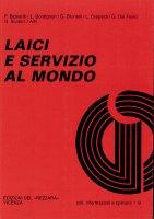 Laici e servizio al mondo - Luciano Bordignon, Gianfranco Brunelli, Giuseppe Scabini
