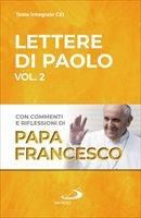 Lettere di Paolo. Vol. 2 - Francesco (Jorge Mario Bergoglio)