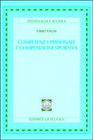 Competenza personale e competizione sportiva - Togni Fabio