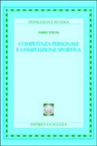 Copertina di 'Competenza personale e competizione sportiva'
