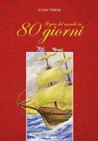 Il giro del mondo in 80 giorni - Jules Verne