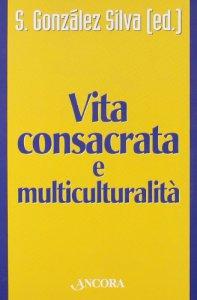 Copertina di 'Vita consacrata e multiculturalità'