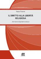 Il diritto alla libertà religiosa - Paolo Trianni