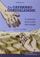 Da Cafarnao a Gerusalemme - Suau Teodor