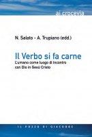 Il verbo si fa carne - N. Salato - A. Trupiano