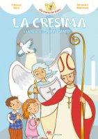 La cresima e il tesoro dello Spirito Santo - Mantovani Alessandra