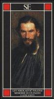 Memorie di un pazzo e altri scritti - Tolstoj Lev