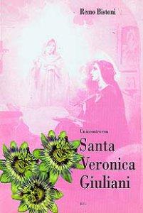 Copertina di 'Un incontro con Santa Veronica Giuliani'