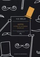 Kipps. Storia di un'anima semplice - Wells Herbert G.
