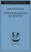 Conversazione su Dante - Osip Mandel'stam