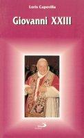 Giovanni XXIII - Capovilla Loris F.