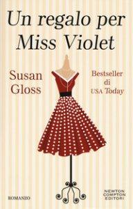 Copertina di 'Un regalo per Miss Violet'