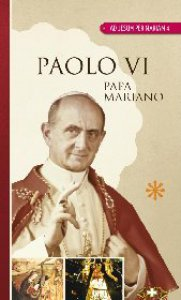 Copertina di 'Paolo VI Papa mariano'
